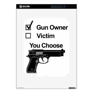 gun owner victim you choose decals for iPad 2