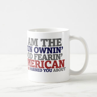 Gun Ownin' God Fearing American Classic White Coffee Mug