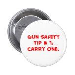 gun safety tip #1 pinback buttons