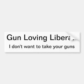 Gun Toting Liberal Loves Guns Bumper Sticker