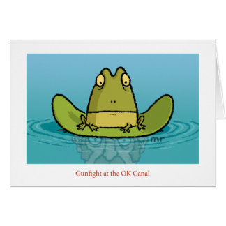 Gunfight at the Ok Canal Card