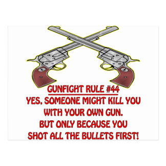 Gunfight Rule #44 Kill You With Your Empty Gun Postcard
