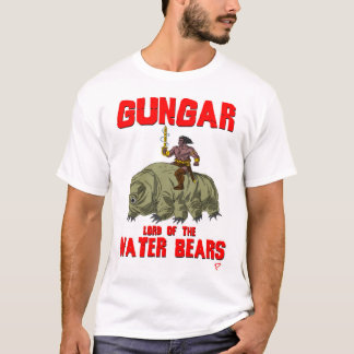 Gungar, Lord of the Water Bears  © Jay Piscopo T-Shirt