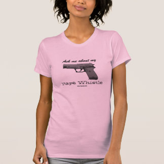 "GunLink Women's ""Ask me about my whistle"" Tee"