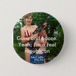 Guns and booze. pinback button