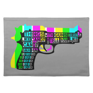 Guns and Candy Placemat