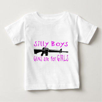 GUNS ARE FOR GIRLS BABY T-Shirt