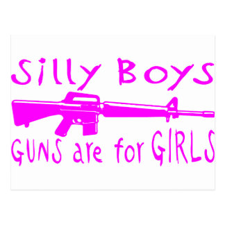 GUNS ARE FOR GIRLS POSTCARD