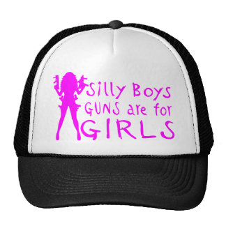GUNS ARE FOR GIRLS TRUCKER HAT