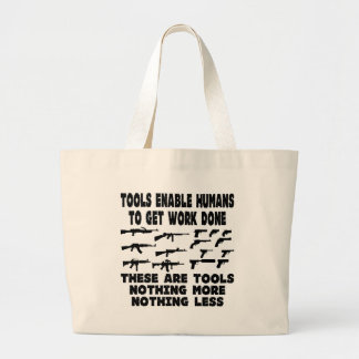 Guns Are Tools Nothing More And Nothing Less Canvas Bags