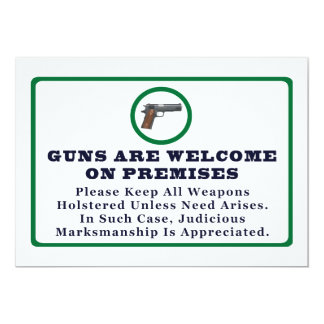 Guns Are Welcome On Premises Sign 5x7 Paper Invitation Card