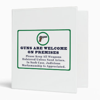 Guns Are Welcome On Premises Sign 3 Ring Binder