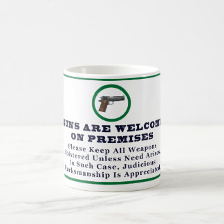 Guns Are Welcome On Premises Sign Coffee Mug
