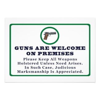 Guns Are Welcome On Premises Sign Personalized Invites
