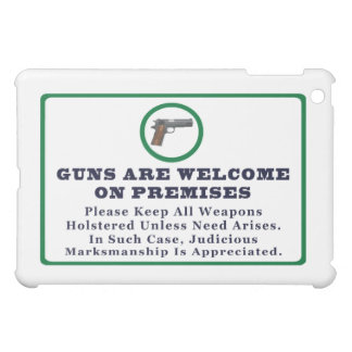 Guns Are Welcome On Premises Sign iPad Mini Case