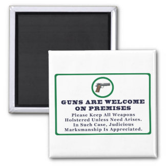 Guns Are Welcome On Premises Sign Magnet