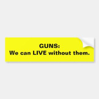 GUNS bumpersticker Bumper Sticker