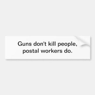Guns don't kill car bumper sticker