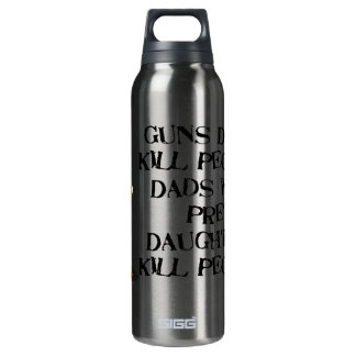 Guns Don't Kill, Dadism Thermos Bottle