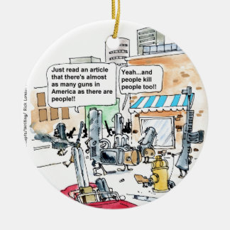 Guns Don't Kill Funny Gifts, Tees & Cards Ceramic Ornament