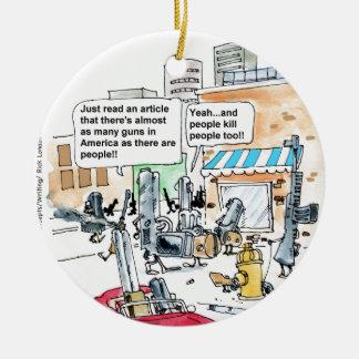 Guns Don't Kill Funny Gifts, Tees & Cards Ceramic Ornament