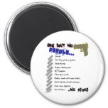 Guns Don't Kill People 2 Inch Round Magnet