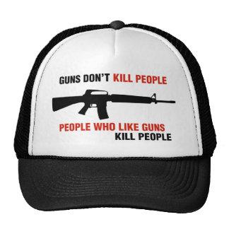 Guns Don't Kill People Anti Gun Slogan Trucker Hat