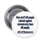 Guns Don't Kill People Button