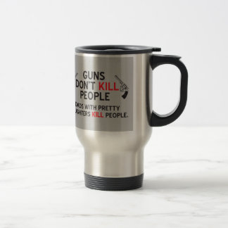 guns dont kill people dads with pretty daughters k travel mug