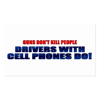 Guns Don't Kill People Drivers With Cell Phones Do Double-Sided Standard Business Cards (Pack Of 100)