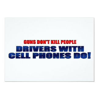 Guns Don't Kill People Drivers With Cell Phones Do Card