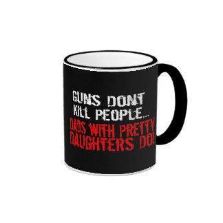 Guns Don't Kill People, Funny Dad/Daughter Ringer Coffee Mug