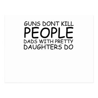 Guns Don't Kill People, Funny Dad Daughter Tee Shi Postcard