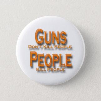 Guns Don't Kill People Kill People orange Button