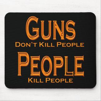 Guns Don't Kill People Kill People orange Mouse Pad