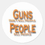 Guns Don't Kill People Kill People orange Round Stickers