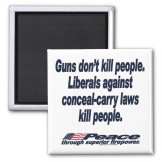 Guns Don't Kill People Magnet