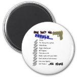 Guns Don't Kill People Magnets