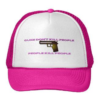 Guns Don't Kill People People Kill People Hat