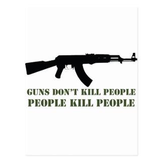 GUNS DON'T KILL PEOPLE, PEOPLE KILL PEOPLE POSTCARD