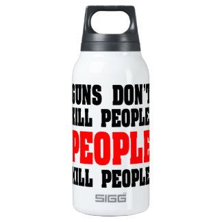 Guns Don't Kill People. People Kill People. SIGG Thermo 0.3L Insulated Bottle