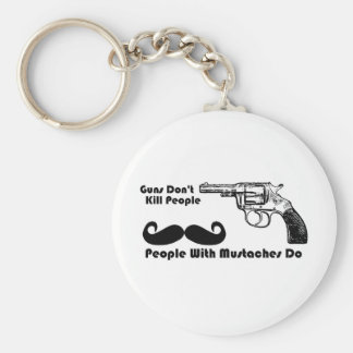 Guns Don't Kill People, People With Mustaches Do Basic Round Button Keychain