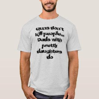Guns Dont kill people... T-Shirt