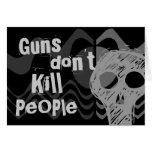 Guns don't kill people, VAMPIRES Kill People Greeting Card