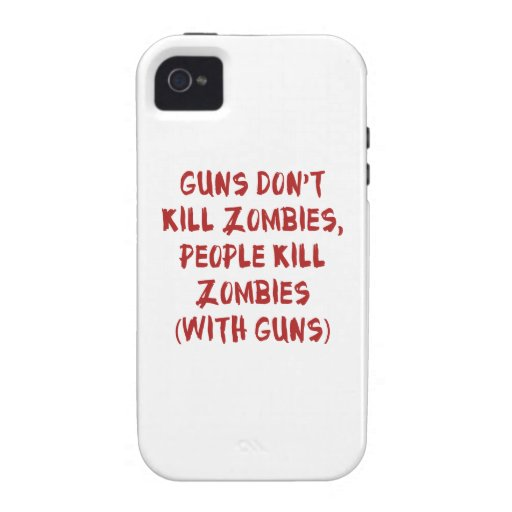 Guns Don't Kill Zombies iPhone 4 Covers