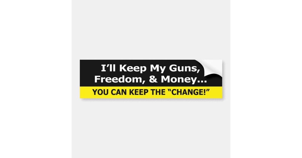 Guns freedom and money zazzle bumper sticker siz zazzle com