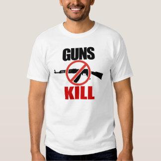 Guns Kill!  Ban Assault Weapons! Shirt