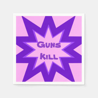 Guns Kill Pink and Purple Paper Napkin