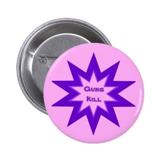 Guns Kill Purple and Pink Button