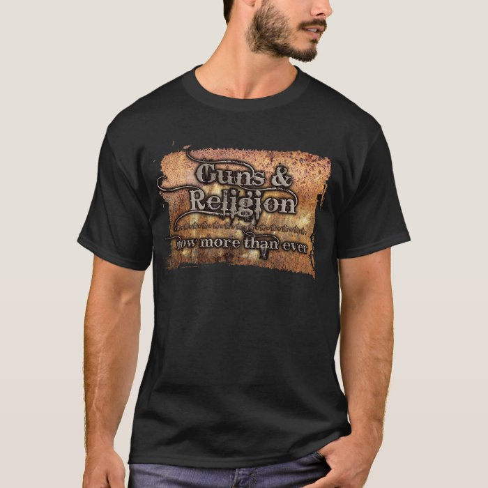 guns&religion T-Shirt